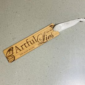 Artful Lies Engraved Autographed Bookmark
