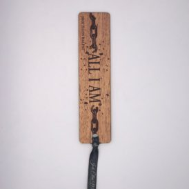 All I Am Autographed Wooden Bookmark